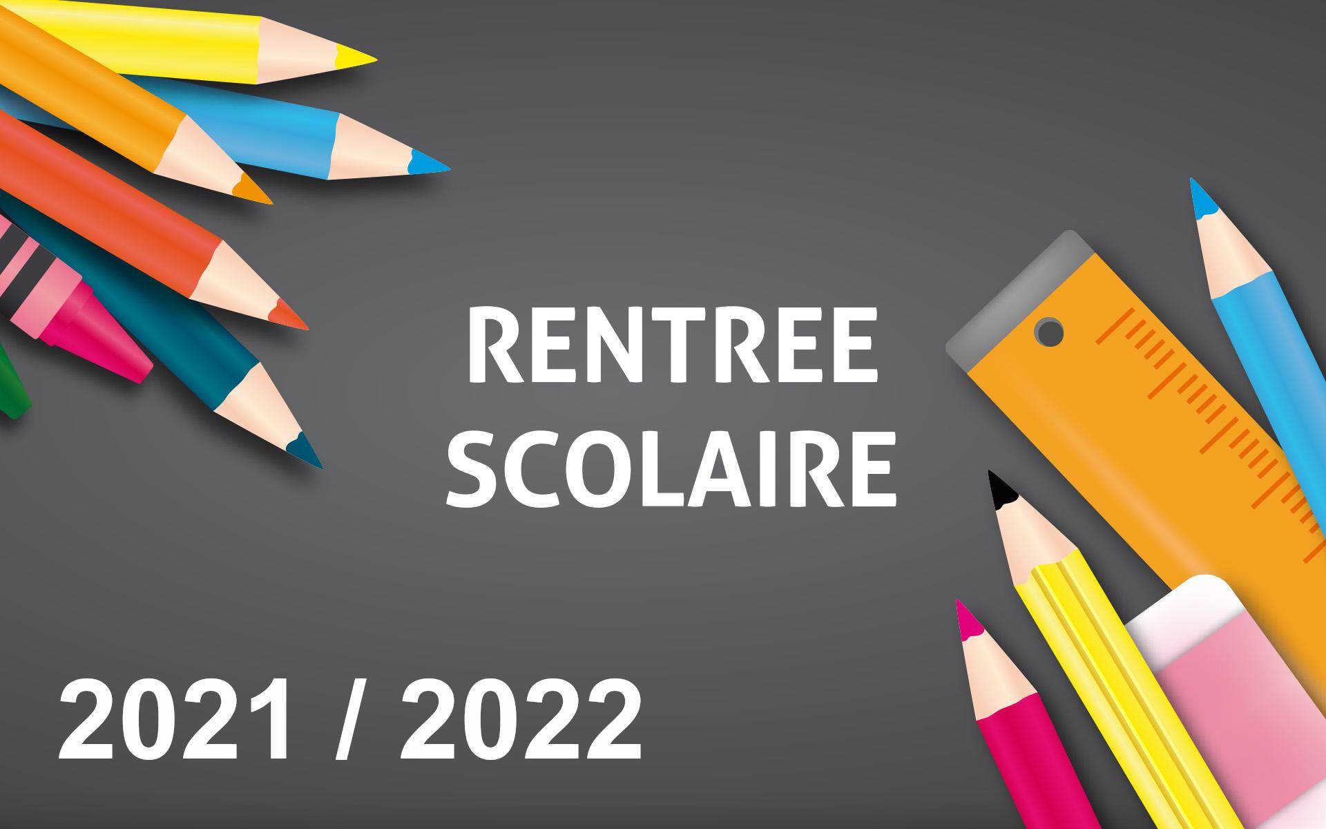 Rentrée des élèves 2021/2022